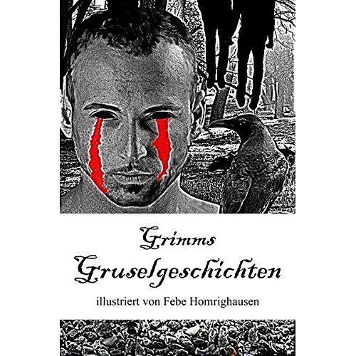 Brüder Grimm - Grimms Gruselgeschichten - Preis vom 09.04.2021 04:50:04 h