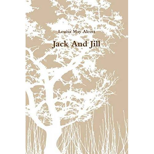 Alcott, Louisa May - Jack And Jill - Preis vom 05.05.2021 04:54:13 h
