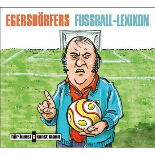 Matthias Egersdörfer - Egersdörfers Fussball-Lexikon, Audio-CD: Eine Trainigsstunde von und mit Matthias Egersdörfer - Preis vom 06.03.2021 05:55:44 h