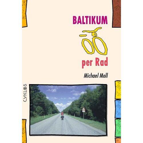 Michael Moll - Baltikum per Rad - Preis vom 18.10.2020 04:52:00 h