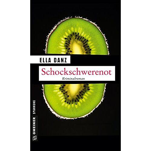 Ella Danz - Schockschwerenot: Angermüllers neunter Fall - Preis vom 20.10.2020 04:55:35 h