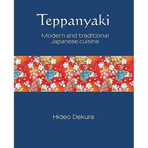 Hide Dekura - Teppanyaki (Silk) - Preis vom 06.09.2020 04:54:28 h