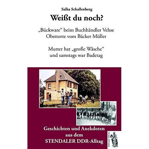 Salka Schallenberg - Stendal - Weißt du noch?: Geschichten und Anekdoten aus dem STENDALER DDR-Alltag - Preis vom 03.12.2020 05:57:36 h