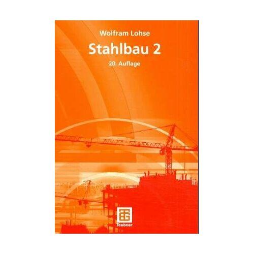 Albrecht Thiele - Stahlbau, Tl.2: TEIL 2 - Preis vom 26.01.2021 06:11:22 h