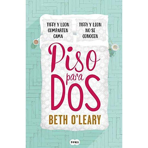 Beth O'Leary - Piso para dos / The Flatshare (SUMA) - Preis vom 18.04.2021 04:52:10 h