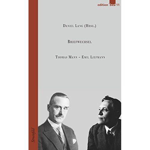 Thomas Mann - Emil Liefmann / Briefwechsel (Edition Text) - Preis vom 18.04.2021 04:52:10 h