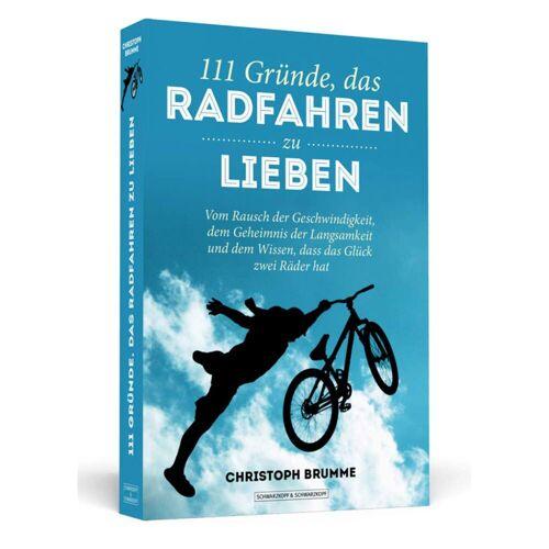 111 GRÜNDE, DAS RADFAHREN ZU LIEBEN -  Fahrrad-Lifestyle