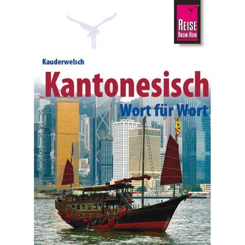 RKH KAUDERWELSCH KANTONESISCH - 3. Auflage 2011 -  Sprachführer