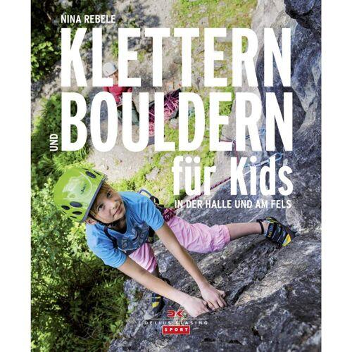 KLETTERN UND BOULDERN FÜR KIDS -  Boulderführer
