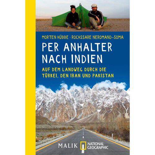 PER ANHALTER NACH INDIEN -  Rucksackreisen und Trampen