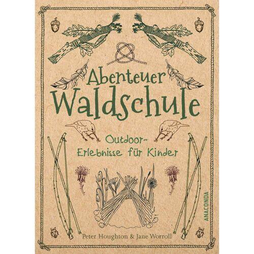 ABENTEUER WALDSCHULE - Sachbuch