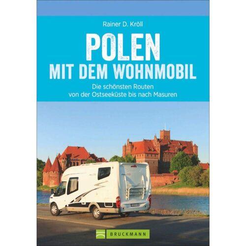 Wohnmobilreiseführer - POLEN MIT DEM WOHNMOBIL - 1. Auflage 2018 - Wohnmobilführer