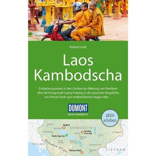 DuMont Reise-Handbuch Reiseführer Laos, Kambodscha - 4. Auflage - Laos Kambodscha