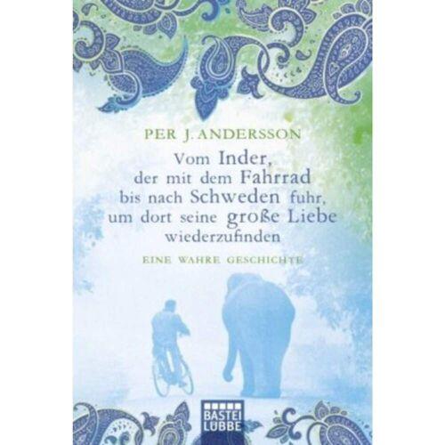 Vom Inder, der mit dem Fahrrad bis nach Schweden fuhr... -  Romane