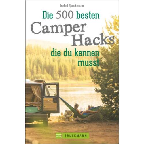 Camper DIE 500 BESTEN CAMPER HACKS -  Rund ums Vanlife