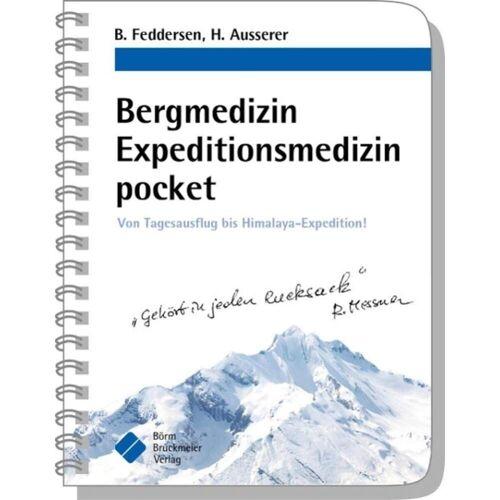 Bergmedizin Expeditionsmedizin pocket -  Survival, Orientierung und Erste Hilfe