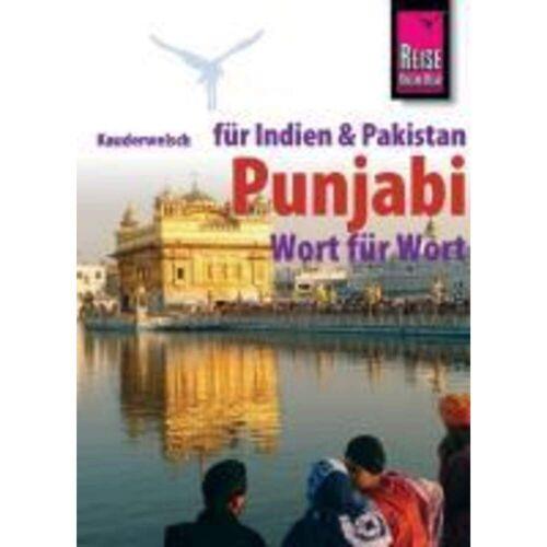 Pandschabi / Punjabi Wort für Wort. Kauderwelsch -  Sprachführer