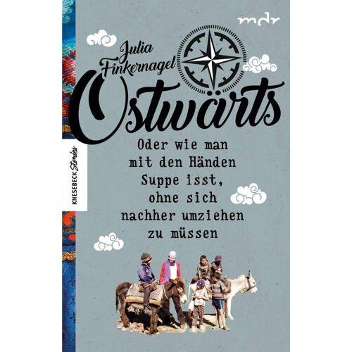 OSTWÄRTS -  Rucksackreisen und Trampen
