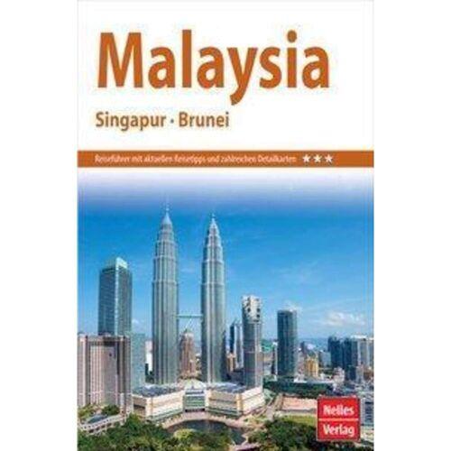Nelles Guide Reiseführer Malaysia - Singapur - Brunei - Malaysia Singapur