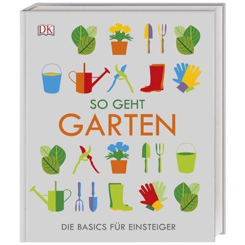 So geht Garten -  Tiere, Pflanzen und Garten