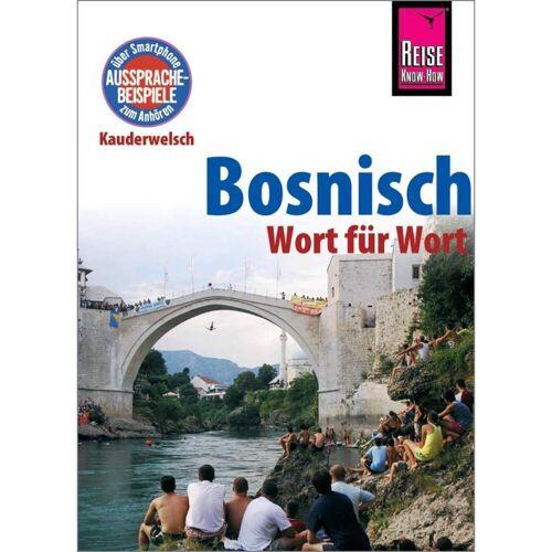 Bosnisch - Wort für Wort -  Sprachführer