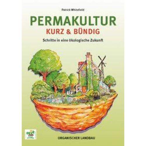 Permakultur kurz und bündig - Sachbuch