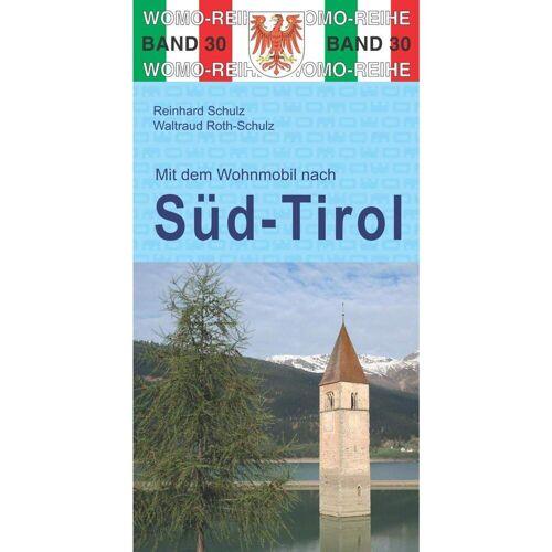 Mit dem Wohnmobil nach Süd-Tirol - Neu 2021 Wohnmobilführer Italien