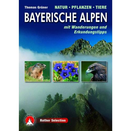 BVR BAYERISCHE ALPEN-NATUR/PFLANZEN/TIER -  Tiere, Pflanzen und Garten