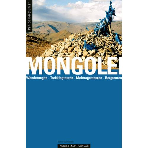 Reiseführer - BERGFÜHRER MONGOLEI - Mongolei