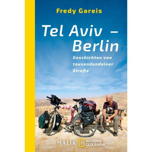 TEL AVIV - BERLIN -  Mit dem Fahrrad um die Welt