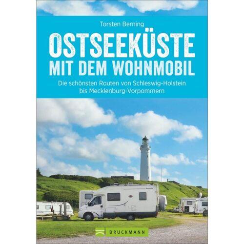 Camping und Wohnmobil - OSTSEEKÜSTE MIT DEM WOHNMOBIL - 1. Auflage 2016 - Wohnmobilführer