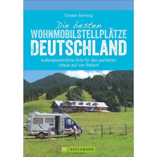 Stellplatzführer und Campingplätze - WOHNMOBIL-STELLPLÄTZE DEUTSCHLAND - 1. Auflage 2017 - Wohnmobilführer