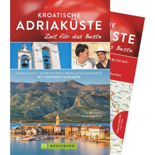 Reiseführer Südeuropa - KROATISCHE ADRIAKÜSTE - 3. Auflage 2018 - Kroatien