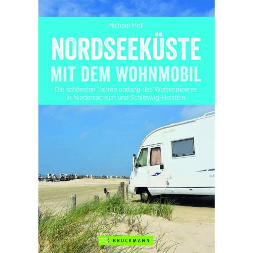Camping und Wohnmobil - NORDSEEKÜSTE MIT DEM WOHNMOBIL - 1. Auflage 2018 - Wohnmobilführer
