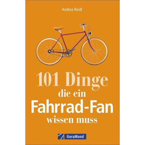 101 DINGE, DIE EIN FAHRRAD-FAN WISSEN... -  Fahrrad-Lifestyle