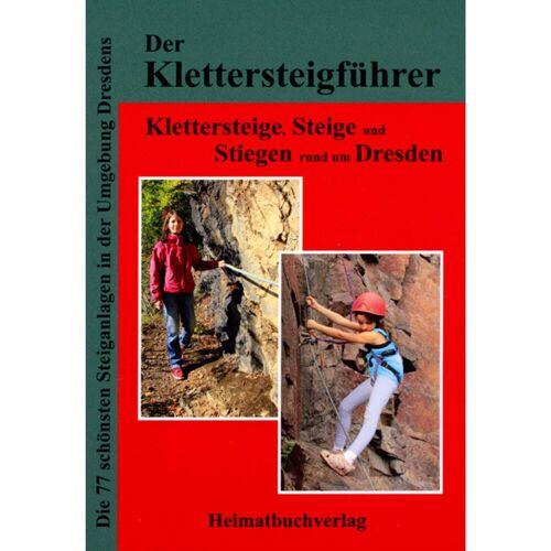 KLETTERSTEIGE, STEIGE &  STIEGEN DRESDEN -  Klettersteigführer
