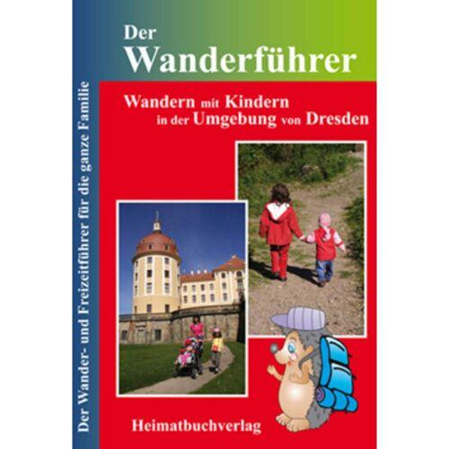 WANDERN MIT KINDERN I UMGEB. V.DRESDEN - 2. Auflage -  Wandern