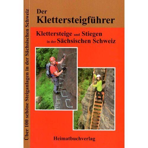 KLETTERSTEIGE U.STEIGEN IN D. SÄCH. SCHW -  Klettersteigführer