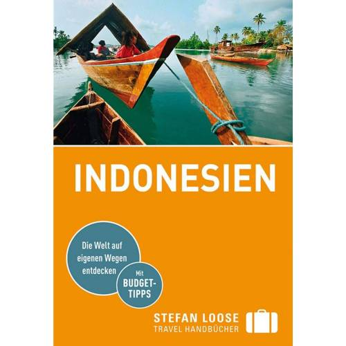 Reiseführer Südostasien - LOOSE REISEFÜHRER INDONESIEN - Indonesien