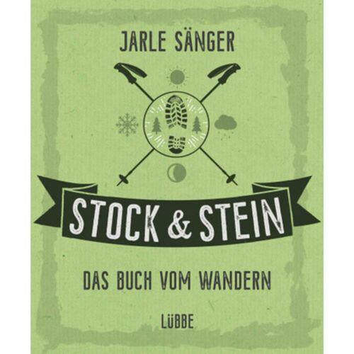 STOCK &  STEIN. DAS BUCH VOM WANDERN -  Wandern