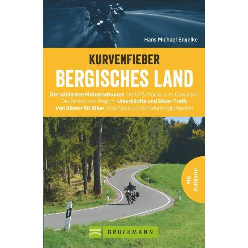 Reiseführer Deutschland - MIT DEM MOTORRAD: BERGISCHES LAND - Neu 2021 Deutschland Motorradführer