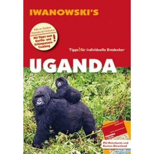 Reiseführer Afrika - IWANOWSKI UGANDA - 3. Auflage 2013 - Ruanda Uganda