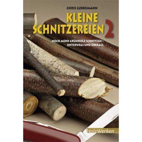 KLEINE SCHNITZEREIEN 2 - - Sachbuch