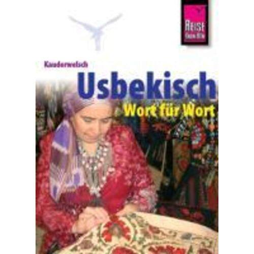Kauderwelsch Sprachführer Usbekisch Wort für Wort -  Sprachführer