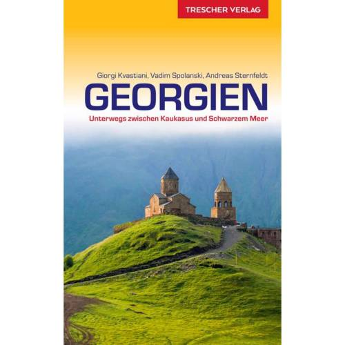 Reiseführer Vorderasien - REISEFÜHRER GEORGIEN - Georgien