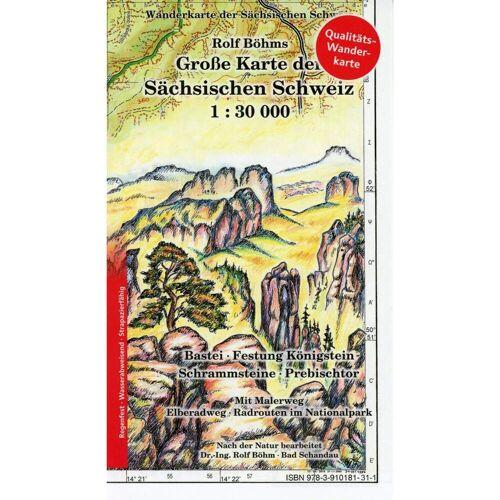 Große Karte der Sächsischen Schweiz 1 : 30 000. Regenfest -  Wanderkarten und Winterkarten