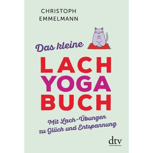 Das kleine Lachyoga-Buch -  Fitness, Gesundheit und Yoga