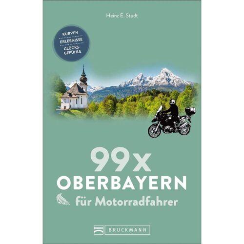 Reiseführer Deutschland - 99 x Oberbayern für Motorradfahrer - Motorradführer Deutschland