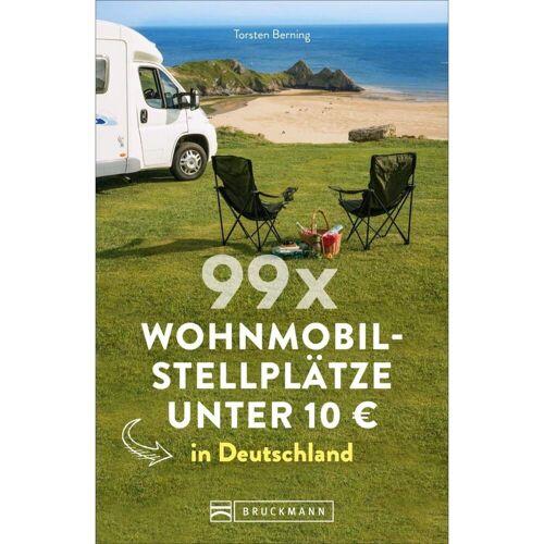 Reiseführer Deutschland - 99 x Wohnmobilstellplätze unter 10 EUR in Deutschland - Wohnmobilführer Deutschland