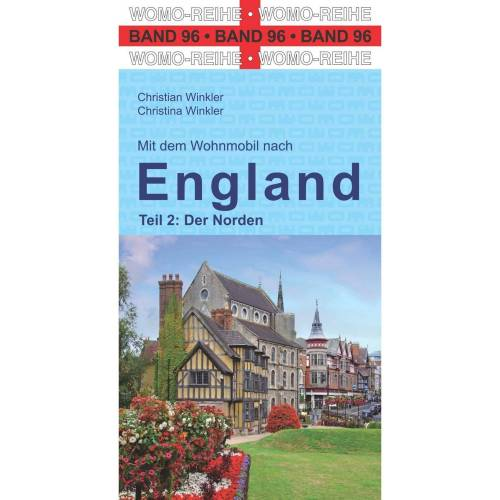 Mit dem Wohnmobil nach England - Wohnmobilführer England